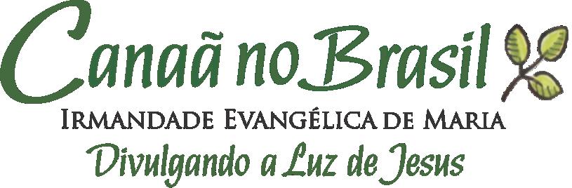 Canaã no Brasil – A Irmandade Evangélica de Maria no Brasil